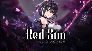 [Lyric Video] Red Sun (EN) - Xerah X Dreamcatcher