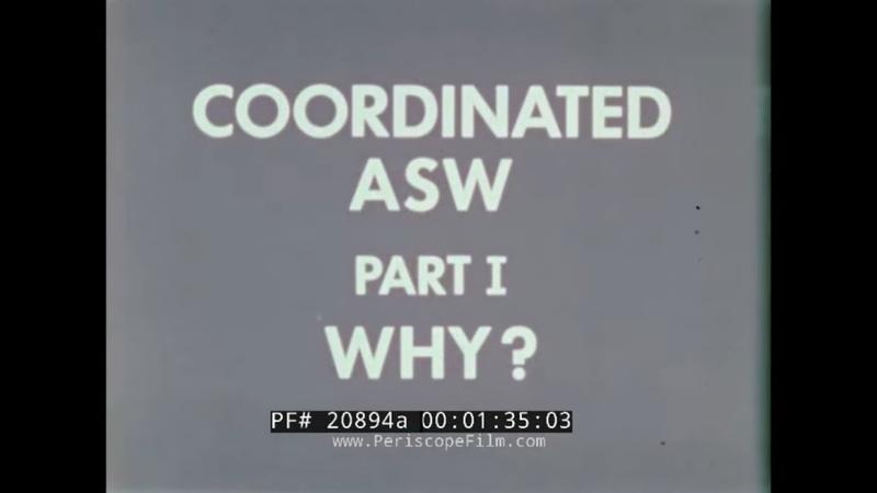 1970s U S NAVY CO ORDINATED ANTI SUBMARINE WARFARE ASW INSTRUCTIONAL FILM 20894a