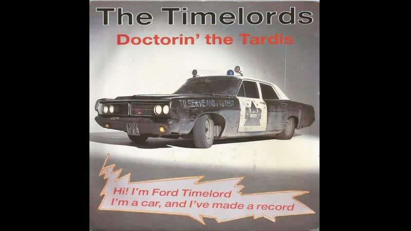 Timelords - Doctorin The Tardis (1988)