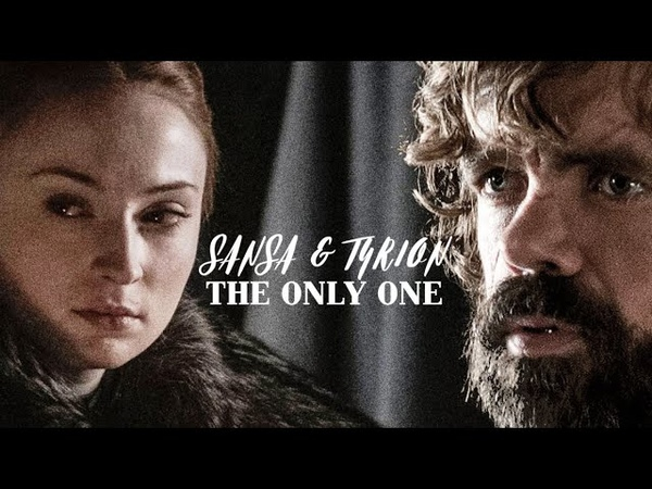 Sansa tyrion    the only one