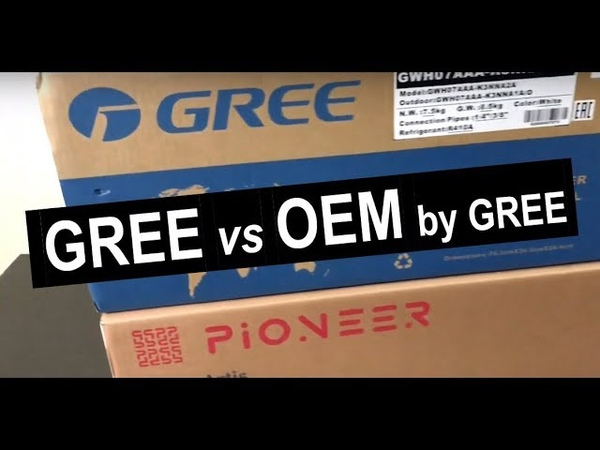 Какой кондиционер GREE выбрать оригинальный или OEM