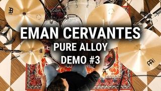 Meinl Cymbals - Pure Alloy Demo #3 - Eman Cervantes