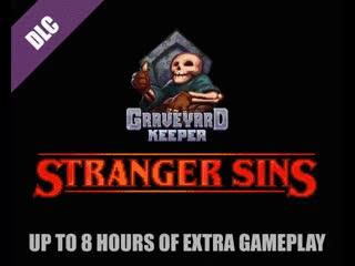 Stranger sins - first big storyline graveyard keeper dlc