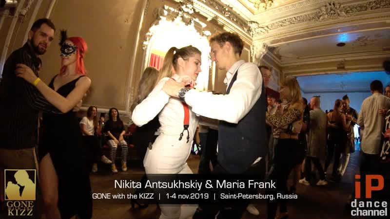 Nikita Antsukhskiy Maria Frank || GONE with the KIZZ
