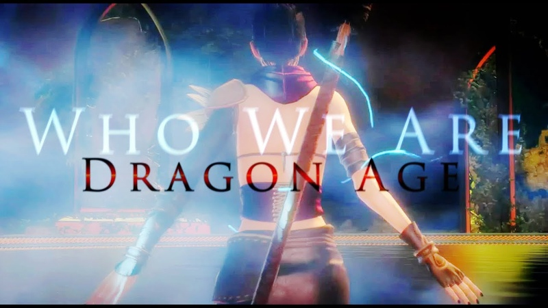 Dragon Age Tribute | Who We Are