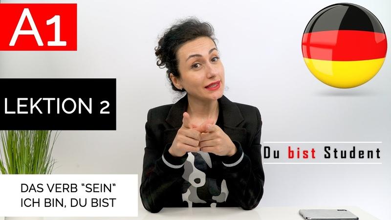 Learn german Das Verb Sein - ich bin, du bist A1 Kurs Lektion 2 Deutsch lernen
