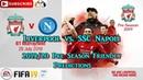 Liverpool vs. SSC Napoli   2019-20 Pre-Season Friendly   Predictions FIFA 19
