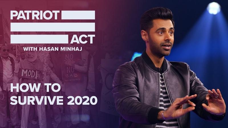 How To Survive 2020 | Patriot Act with Hasan Minhaj | Netflix