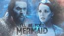 Aquaman Wanda Maximoff || I'II be your mermaid ||