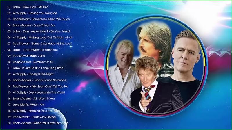 Lobo Air Supply B'ryan A'dams Rod Stewart Bee Gees Best Classic Soft Rock