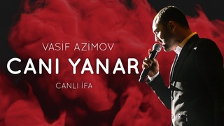 VASIF AZIMOV «CANI YANAR»   CANLI IFA    ВЫСТУПЛЕНИЯ В МОСКВЕ