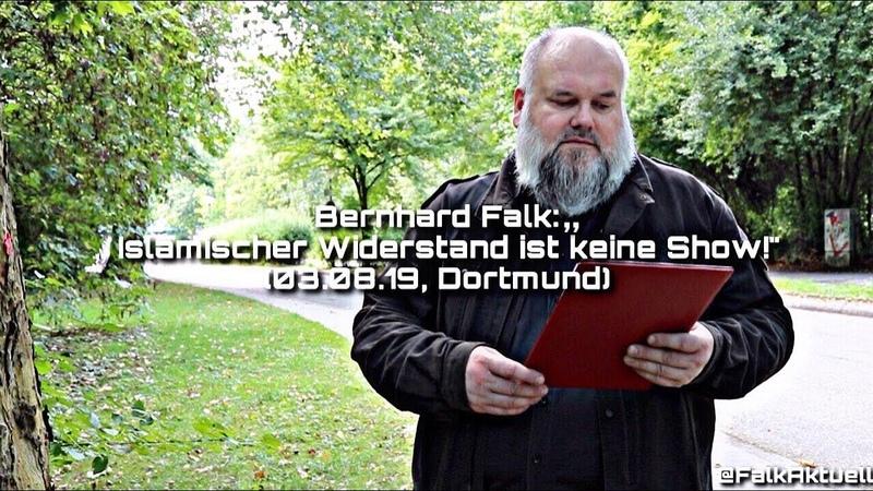 """Bernhard Falk:"""" Islamischer Widerstand ist keine Show! (03.08.19, Dortmund)"""