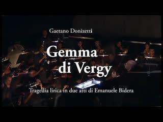 G. Donizetti - Gemma Di Vergy (Джемма ди Верджи (Dal Bergamo Musica Festival 2011)