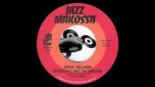 Soul Village - Everybody Loves The Sunshine [Jazz Makossa] 2004 Downtempo Acid Jazz 45