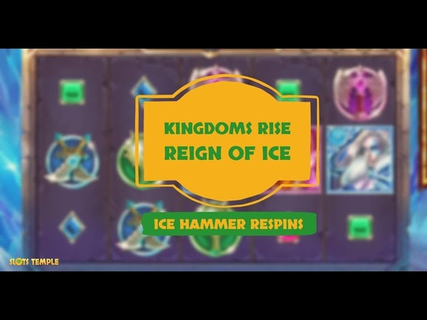 Kingdoms Rise Slot Reign of Ice Hammer Respins