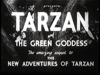 Tarzan and the Green Goddess (1935)