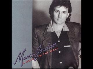 Marc Jordan - A Hole In The Wall (Full Album - HQ)
