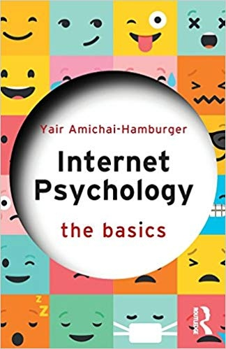 Internet Psychology The Basics - Y Amichai-Hamburger