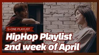 [Stone Music PLAYLIST] HipHop Playlist - 2nd week of April 팔로알토 (Paloalto), 윤병호 (Bully Da Ba$tard)