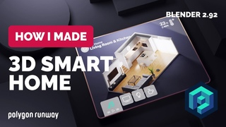 3D Smart Home Motion Design in Blender  | Polygon Runway