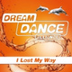 Dream Dance Alliance - I Lost My Way