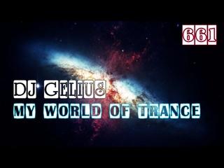 DJ GELIUS - My World of Trance 661