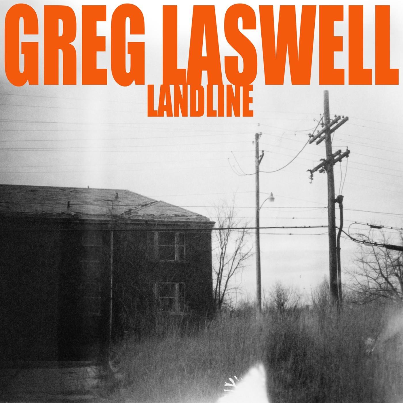 Greg Laswell album Landline (Bonus Track Version)