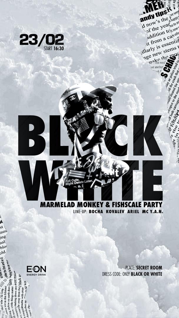 Афиша BLACK&WHITE / 23 ФЕВРАЛЯ
