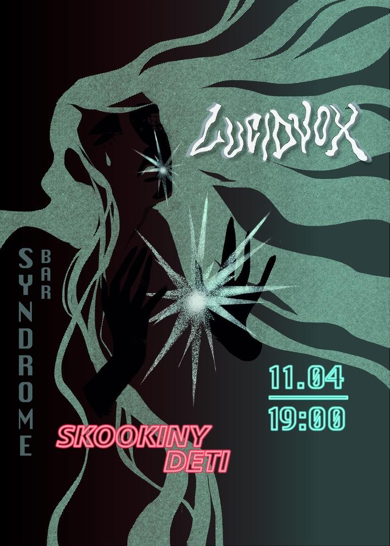 Афиша Екатеринбург 11.04 Lucidvox + Skookiny Deti Syndrome Bar