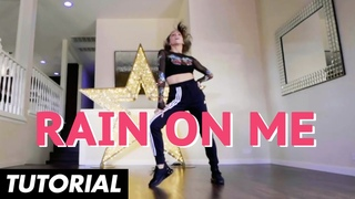 Lady Gaga, Ariana Grande - Rain On Me (Dance Routine & Tutorial)   Mandy Jiroux