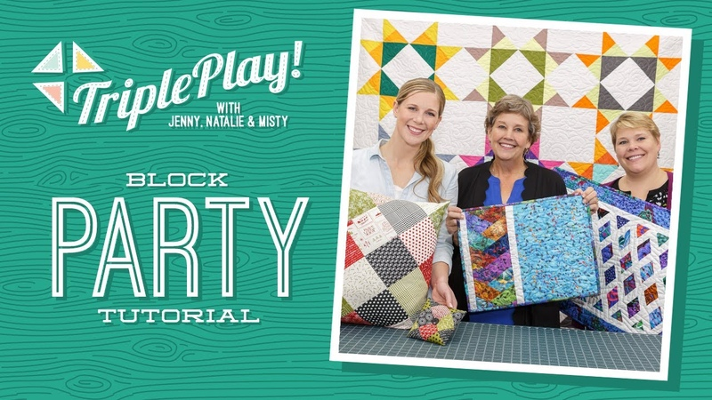 Triple Play 3 New BLOCK Party Quilts with Jenny Doan of Missouri Star Video Tutorial
