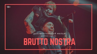 BRUTTO NOSTRA / Документальный фильм
