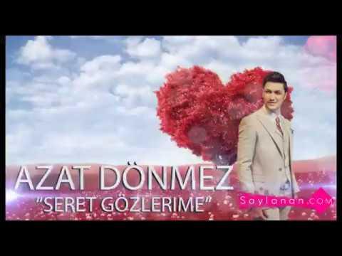 Azat Donmez- Seret gozlerime (Official Video)
