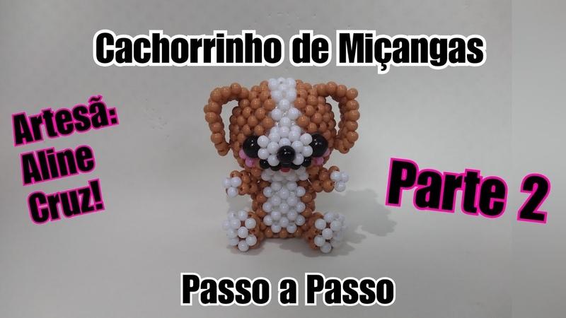 Cachorrinho de Miçangas Passo a Passo Parte 1 2 Beaded Puppy Part 1 2