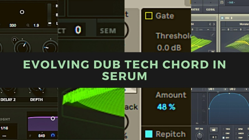 Synth Series Evolving Dub Tech Chord in Serum