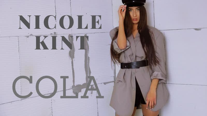 NICOLE KINT Cola cover version
