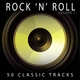Rock 'N' Roll feat. Bill Haley And His Comets - Rock Around The Clock