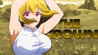 Try to Take my Crown「AMV」The Crown