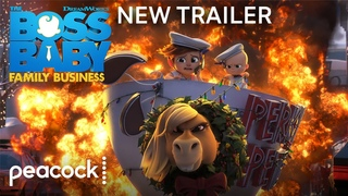 DreamWorks' The Boss Baby: Family Business | Official Trailer #3 | Peacock