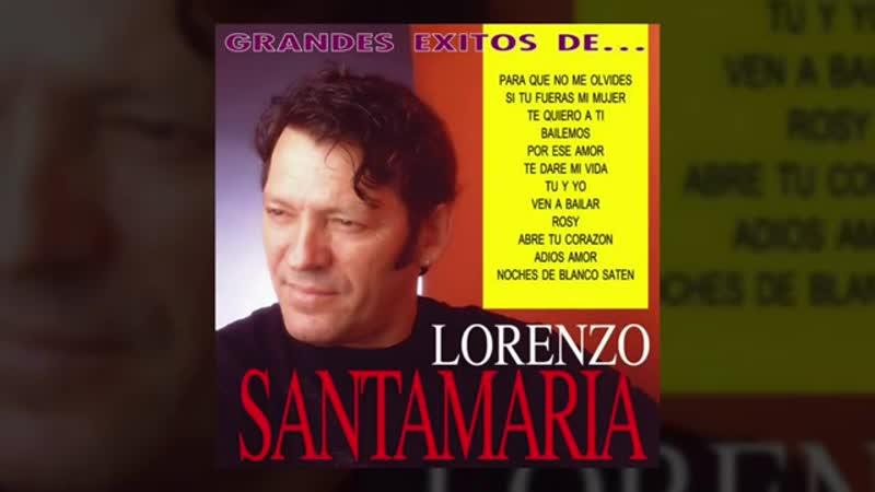 Lorenzo Santamaria Grandes Exitos álbum completo
