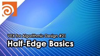 [VEX for Algorithmic Design] E21 _ Half-Edge Basics