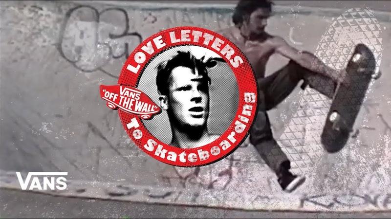 "Loveletters Season 9 Mark Monk""Hubbard Jeff Grosso's Loveletters to Skateboarding VANS"