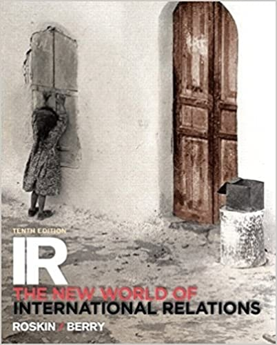 IR The New World of International Relations 10e