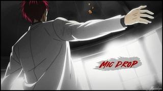 akashi seijuro || mic drop