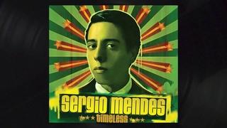 Sérgio Mendes - Mas Que Nada (Official Audio)