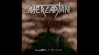 Mercaptan - Shadows of the Cross (Full Album, 2021)
