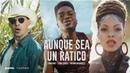 Leoni Torres, Cimafunk - Aunque Sea Un Ratico Video oficial feat Brenda Navarrete
